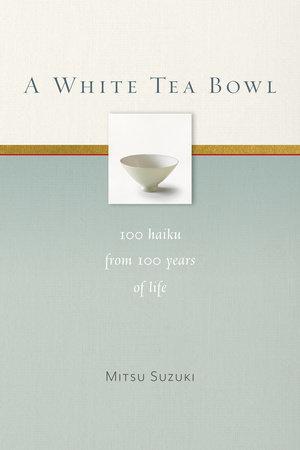 A White Tea Bowl by Mitsu Suzuki