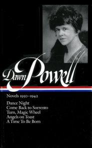 Dawn Powell: Novels 1930-1942 (LOA #126)