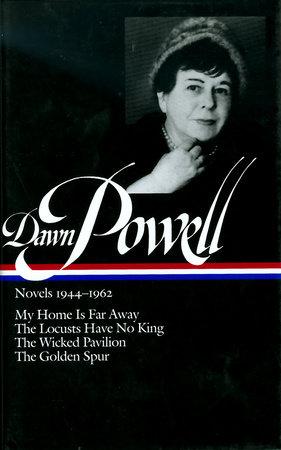 Dawn Powell: Novels 1944-1962 (LOA #127) by Dawn Powell