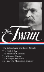 Mark Twain: The Gilded Age and Later Novels (LOA #130)