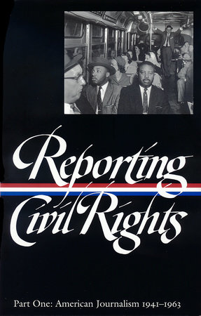 Reporting Civil Rights Vol. 1 (LOA #137) by