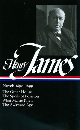 Henry James: Novels 1896-1899 (LOA #139)