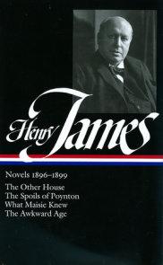 Henry James: Novels 1896-1899 (LOA #139)