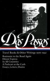John Dos Passos: Travel Books & Other Writings 1916-1941 (LOA #143)