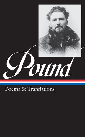 Ezra Pound: Poems & Translations (LOA #144)