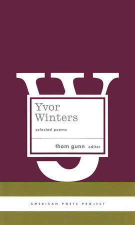 Yvor Winters: Selected Poems by Yvor Winters