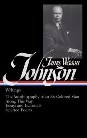 James Weldon Johnson: Writings (LOA #145)
