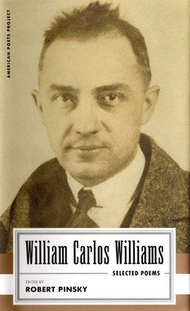 William Carlos Williams: Selected Poems by William Carlos Williams