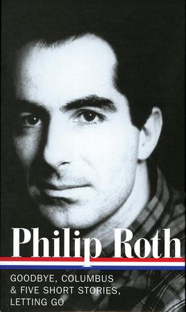 Philip Roth: Novels & Stories 1959-1962 (LOA #157)