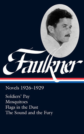William Faulkner: Novels 1926-1929 (LOA #164) by William Faulkner