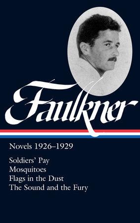 William Faulkner: Novels 1926-1929
