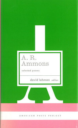 A. R. Ammons: Selected Poems by A. R. Ammons