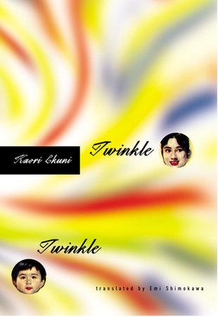 Twinkle Twinkle by Kaori Ekuni