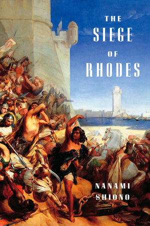 The Siege of Rhodes by Nanami Shiono