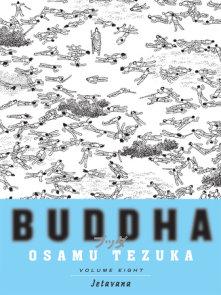 Buddha, Volume 8: Jetavana