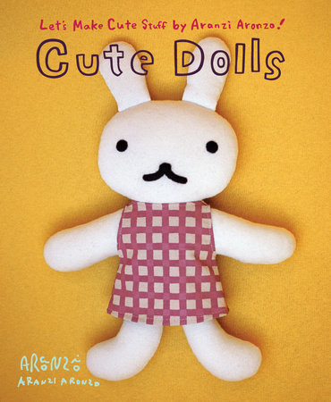 Aranzi Aronzo Cute Dolls by