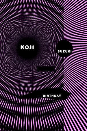 Birthday by Koji Suzuki