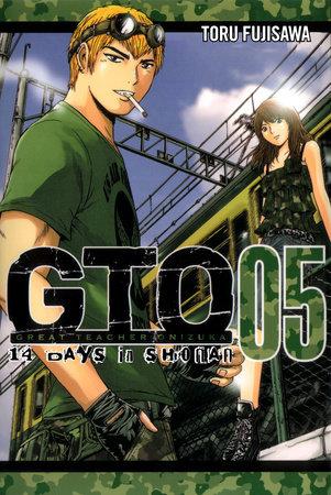 GTO: 14 Days in Shonan, Volume 5 by Tohru Fujisawa