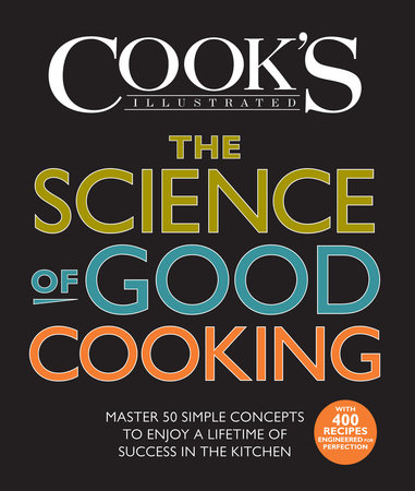 The Science of Good Cooking by