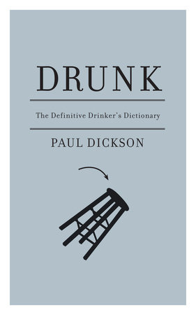 Drunk by Paul Dickson