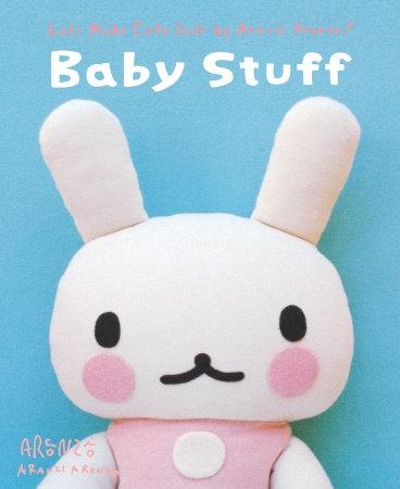 Baby Stuff by Aranzi Aronzo