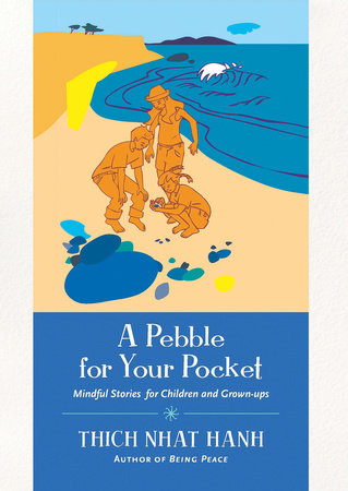 A Pebble for Your Pocket by Thich Nhat Hanh