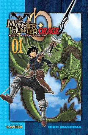 Monster Hunter Orage 1 by Hiro Mashima