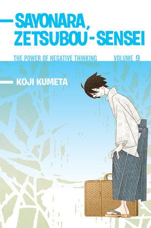 Sayonara, Zetsubou-Sensei 9 by Koji Kumeta