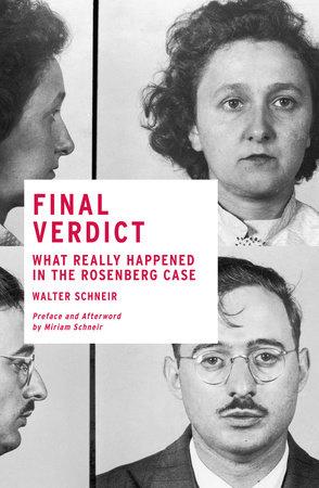 Final Verdict by Walter Schneir