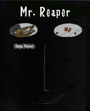 Mr. Reaper by Tatsuya Miyanishi