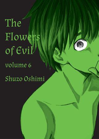 Flowers of Evil, Volume 6 by Shuzo Oshimi