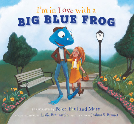 I'm in Love with a Big Blue Frog by