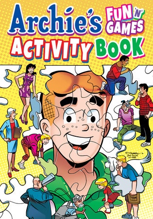 Archie's Fun 'n' Games Activity Book by Archie Superstars