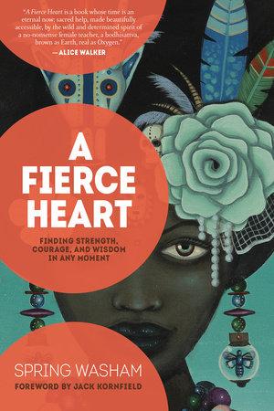 A Fierce Heart by Spring Washam