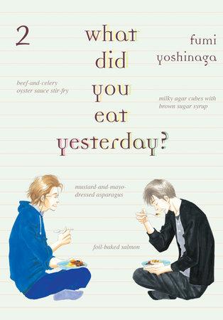 What Did You Eat Yesterday?, Volume 2 by Fumi Yoshinaga