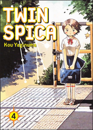 Twin Spica, Volume: 04 by Kou Yaginuma