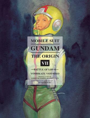 Mobile Suit Gundam: THE ORIGIN, Volume 7 by