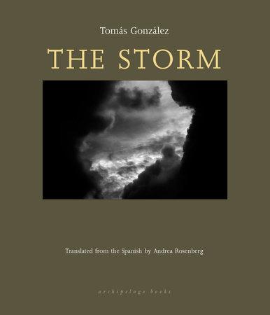 The Storm by Tomas Gonzalez