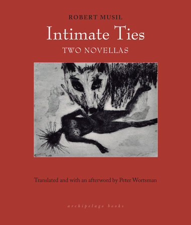 Intimate Ties by Robert Musil