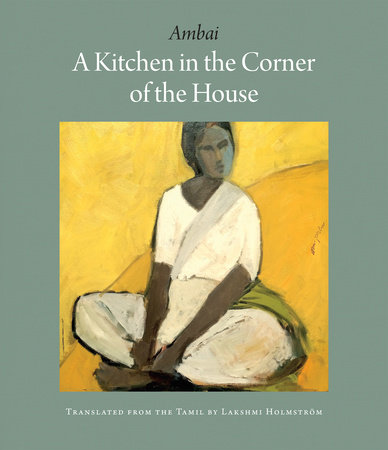 A Kitchen in the Corner of the House by AMBAI | PenguinRandomHouse com:  Books