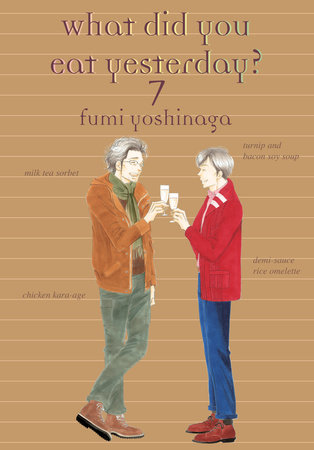 What Did You Eat Yesterday?, Volume 7 by Fumi Yoshinaga