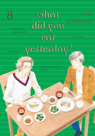 What Did You Eat Yesterday?, Volume 8 by Fumi Yoshinaga