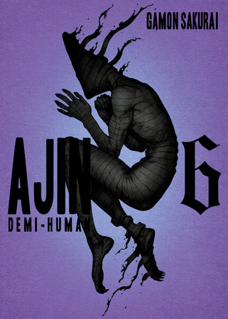 Ajin, Volume 6 by Gamon Sakurai