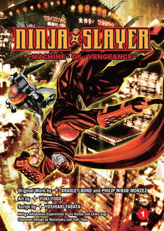 Ninja Slayer, Part 1 by