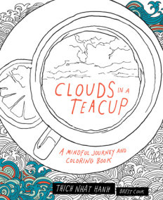 Clouds in a Teacup