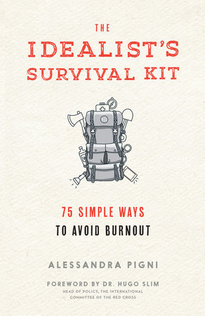 Idealist's Survival Kit, The by Alessandra Pigni