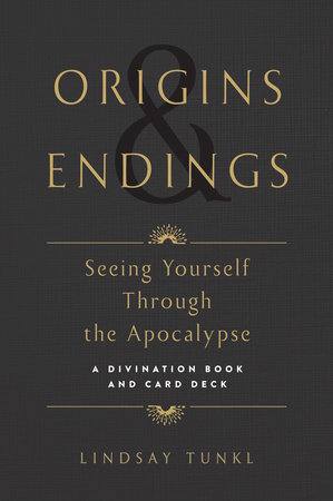 Origins and Endings by Lindsay Tunkl