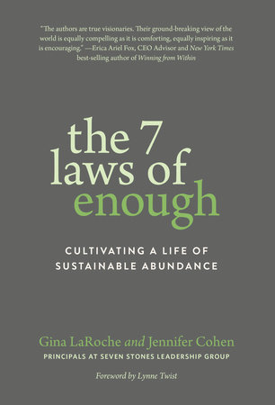 The 7 Laws of Enough by Gina LaRoche and Jennifer Cohen