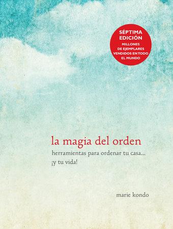 La magia del orden by Marie Kondo