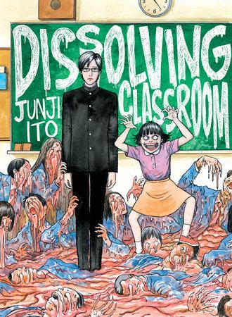 Dissolving Classroom by Junji Ito